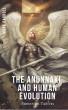 The Anunnaki and Human Evolution by Mark Carroll