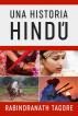Una Historia Hindú - Novela histórica de la antigua India by Rabindranath Tagore