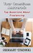 Your Questions Answered: Top Questions About Freelancing by Shelley Wenger