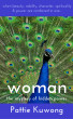 Woman: The Mystery of Hidden Power by Pattie Kuwong