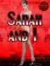 Sarah and I by Bakerman