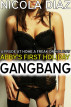 A Prude at Home, a Freak on Holiday - Abby's First Holiday Gangbang by Nicola Diaz