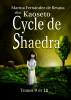 Cycle de Shaedra (Tomes 9 et 10) by Marina Fernández de Retana