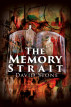 The Memory Strait by David Stone