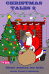 Christmas Tales 2 by Storm Cloud Publishing