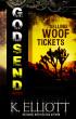 Godsend 13: Selling Woof Tickets by K Elliott