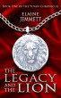 The Legacy and the Lion by Elaine Jemmett