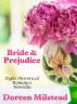 Bride & Prejudice: Eight Historical Romance Novellas by Doreen Milstead