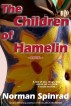 The Children of Hamelin by Norman Spinrad