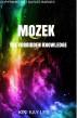 MOZEK: The Forbidden Knowledge by Kiki Kay Lee