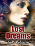 Lost Dreams by T. R. Robinson