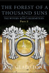 The Forest of a Thousand Suns: Part ii (The Wyvern King's Redemption Volume 2) by D W Gladstone