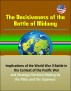 The Decisiveness of the Battle of Midway: Implications of the World War II Battle in the Context of the Pacific War and Strategic Decision Making by the Allies and the Japanese by Progressive Management