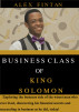 Business Class of King Solomon by Alex Fintan