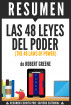 Las 48 Leyes del Poder (The 48 Laws of Power): Resumen del Libro de Robert Greene by Sapiens Editorial
