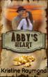 Abby's Heart (Hidden Springs Book Three) by Kristine Raymond