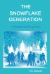 The Snowflake Generation - A Paranormal Perspective by The Abbotts