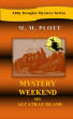 Mystery Weekend on Alcatraz Island by M. M. Plott