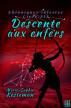 Descente aux enfers (Chroniques célestes – Livre III) by Marie-Sophie Kesteman