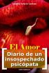 El Amor [Diario de un Insospechado Psicópata] by Claudio Valerio Gaetani