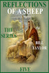 Reflections Of A Sheep - The Series - Book Five by Bill Taylor