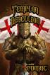 The Templar Rebellion by pdmac