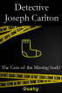 Detective Joseph Carlton: The Case of the Missing Sock! by Dusty