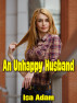 An Unhappy Husband by Isa Adam