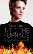 Into the Furnace by Laura Linn