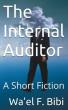 The Internal Auditor by Wa'el Bibi