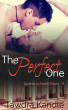 The Perfect One by Tawdra Kandle
