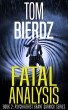 Fatal Analysis by Tom Bierdz
