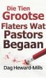 Die Tien Grootste Flaters Wat Pastors Begaan by Dag Heward-Mills
