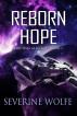Reborn Hope by Severine Wolfe