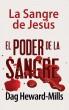 El Poder de la sangre by Dag Heward-Mills