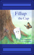 Fillup the cup by Elynn Price
