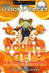 Secret Agent Disco Dancer: Double Agent Orangegrove by Scott Gordon