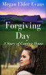 Forgiving Day by Megan Elder Evans