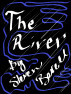The River by Steven Bevell