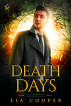 Death Days by Lia Cooper