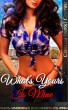 What's Yours Is Mine (Book 3 of