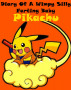 Diary Of A Wimpy Silly Baby Pikachu! You Me and Eevee: Best Free XL Pokemon Go Trainer New Edition and More! by Justin Smith