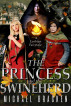 The Princess And The Swineherd by Michael Bracken