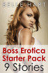 Boss Erotica Starter Pack, 9 Stories by Belle Hart