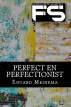 Perfect en perfectionist by Eduard Meinema