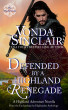 Defended by a Highland Renegade by Vonda Sinclair