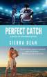Perfect Catch by Sierra Dean