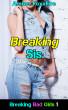 Breaking Bad Girls 1: Breaking Sis by Amber FoxxFire