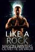 Like a Rock by Olivette Devaux