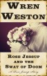 Rose Jessup and the Swat of Doom by Wren Weston